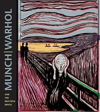 Munch, Warhol and the Multiple Image (2013, Hardcover)