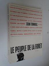 COLIN TURNBULL - LE PEUPLE DE LA FORÊT - 1963 - Editions Stock