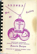 ROMANIAN ORTHODOX COOKBOOK - ARFORA WAY OF COOKING - ROMANIAN ORTHODOX LADIES