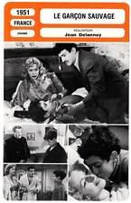 FICHE CINEMA : LE GARCON SAUVAGE - Robinson,Delannoy 1951 Savage Triangle