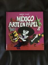 Mexico, arte en papel (Libros De Arte Para Ninos) (Spanish Edition)