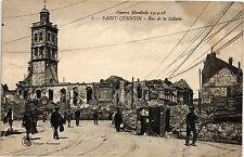 CPA Guerre Mondiale 1914-18  Saint-Quentin  -  Rue de la Sellerie   (202284)