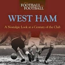WEST HAM UNITED, WHEN FOOTBALL WAS FOOTBALL, NEW SOFTBACK BOOK