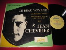 JEAN CHEVRIER - RARE LP - LE BEAU VOYAGE - ALOUETTE
