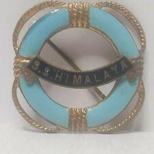 P&O line SS Himalaya lifebelt enamel badge brooch die cast