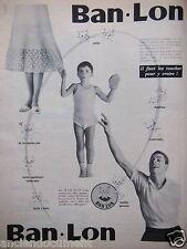 PUBLICITÉ 1956 TISSUS BAN LON MOELLEUX CONFORTABLE - ADVERTISING