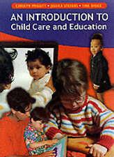 Introduction to Child Care & Education, Bruce, Tina,Stevens, Jessica,Meggitt, Ca