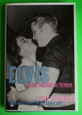 ELVIS PRESLEY - ELVIS IN THE TWILIGHT OF MEMORY -JUNE JUANICO