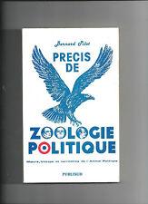 Précis de zoologie politique Moeurs biotope territoire de l'animal politique 32@