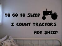 "TO GO TO SLEEP I COUNT TRACTORS NOT SHEEP VINYL WALL DECAL 12""x25"""
