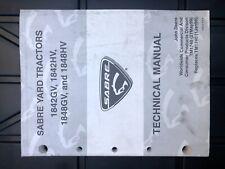 John Deere 1842Gv & 1842Hv Sabre Yard Tractor Technical Manual Tm1740