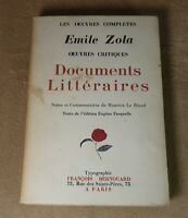 OEUVRES COMPLETES EMILE ZOLA - DOCUMENTS LITTERAIRES -  FRANCOIS BERNOUARD 1928