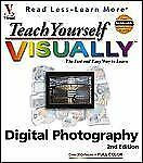 Teach Yourself VISUALLY Digital Photography (Visual Read Less, Learn More), Lowr