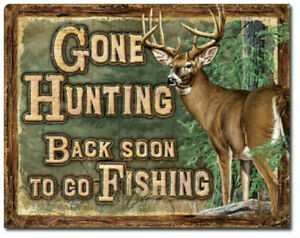 Gone Hunting Back Soon Go Fishing Metal Tin Sign Outdoor Cabin Wall Decor Gift