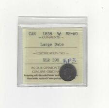 **1858 Large Date**, ICCS Graded Canadian,  5 Cent, **MS-60**(RP3 not noted)