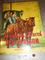 LIBRO: LA STRANA EREDITA' DEI LARSSON - E. UNNERSTAD - F.LLI FABBRI ED.