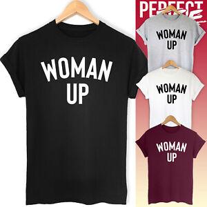 WOMAN UP GIRL POWER T SHIRT FEMINIST SLOGAN TOP