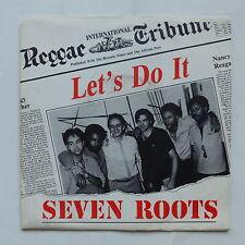 SEVEN ROOTS Let's do it cad 511 5243 reggae