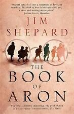 The Book of Aron, Very Good Condition Book, Shepard, Jim, ISBN 9781784290320