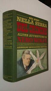 OMNIBUS MONDADORI - Rex Stout - NELLA SERRA DEL CRIMINE NERO WOLFE - 1a ed. 1968