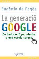 Premium Google, the: Essential Guide de l' permissiva a l' escola serena