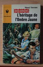 BOB MORANE: L'héritage de l'ombre jaune—Henri Vernes