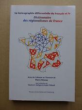 Le lexicographie différentielle du Français et le dictionnaire des régionalismes