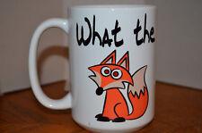 What The Fox Funny Mug  Gift Mug Large 15 OZ
