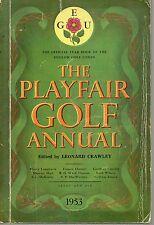 LEONARD CRAWLEY THE PLAYFAIR GOLF ANNUAL 1953 OFFICIAL YEAR BOOK GOLF UNION
