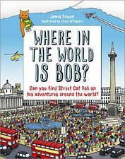 Where in the World is Bob?, Bowen, James, New