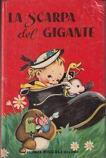 Attwell - La Scarpa del Gigante -  Editrice Piccoli - Collana Girasole 1960
