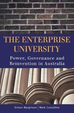 The Enterprise University: Power, Governance and Reinvention in Australia (Paper