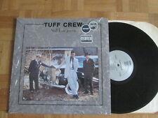 Tuff Crew – Still Dangerous - US Import LP 1991
