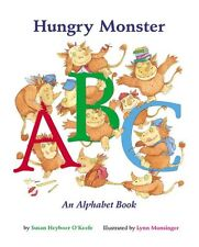 Hungry Monster ABC: An Alphabet Book by Susan Heyboer OKeefe