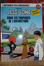 BD jess long n°19 sous les tropiques de l'antarctique EO 1994 TBE piroton