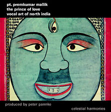 THE PRINCE OF LOVE: VOCAL ART OF NORTH INDIA— PANDIT PREMKUMAR MALLIK