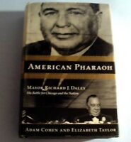 2000 AMERICAN PHARAOH - Mayor Richard Daley by A. Cohen & E. Taylor (H/C)