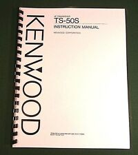 Kenwood TS-50S Instruction Manual - Premium Card Stock Covers & 32 LB Paper!