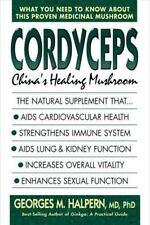Cordyceps : China's Healing Mushroom