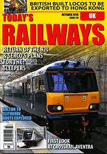 TODAY'S RAILWAYS UK 178 OCT 2016 Sleepers,Crossrail Class345,Bolton to Clitheroe