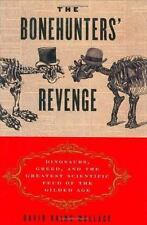 The Bonehunters' Revenge: Dinosaurs, Greed, and the Greatest Scientific Feud of