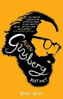 Allen Ginsberg: Beat Poet - Paperback By Miles, Barry - VERY GOOD