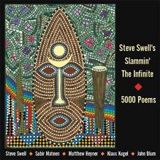 CD STEVE SWELL'S SLAMMIN' The INFINITE 5000 Poems | Not Two