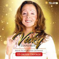 VICKY LEANDROS - MEIN SCHÖNSTER GEDANKE-15 GROSSE ERFOLGE   CD NEU