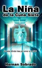 La Niña De La Cuna Siete (Spanish Edition)