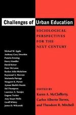 Challenges of Urban Education : Sociological Perspectives for the Next...