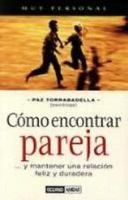 Como Encontrar Pareja (Muy Personal) (Spanish Edition)