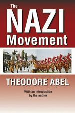 The Nazi Movement by Theodore Abel (2012, Paperback)
