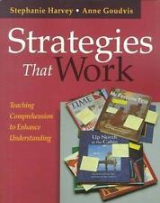 Strategies That Work: Teaching Comprehension to Enhance Understanding*