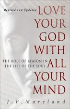 Love Your God with All Your Mind : The Role of Reason in the Life of the Soul a4